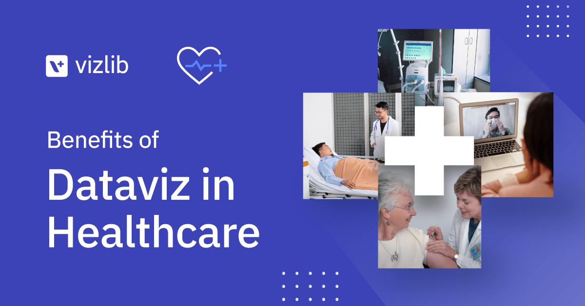 Benefits of data visualisation in healthcare analytics