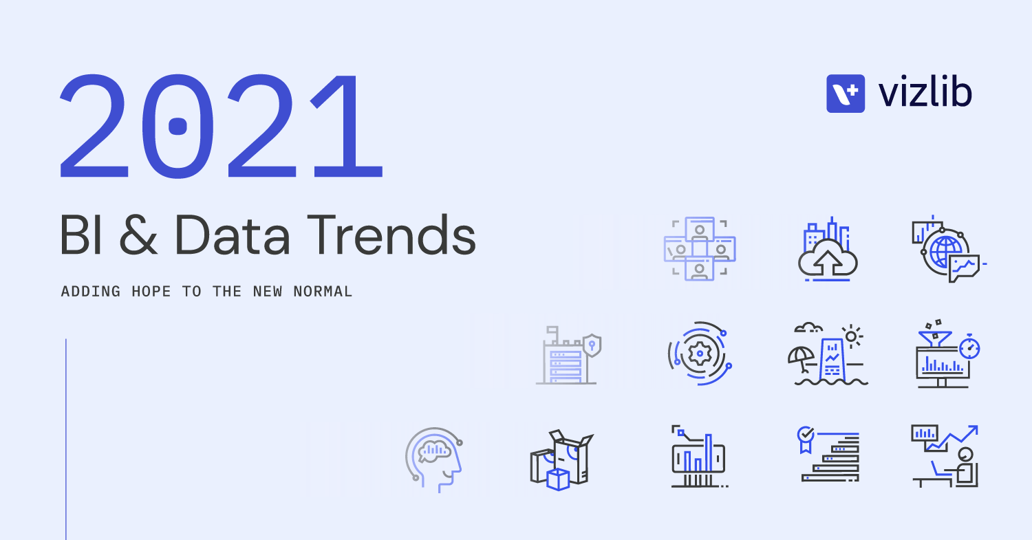 2021 BI & data trends: adding hope to the new normal