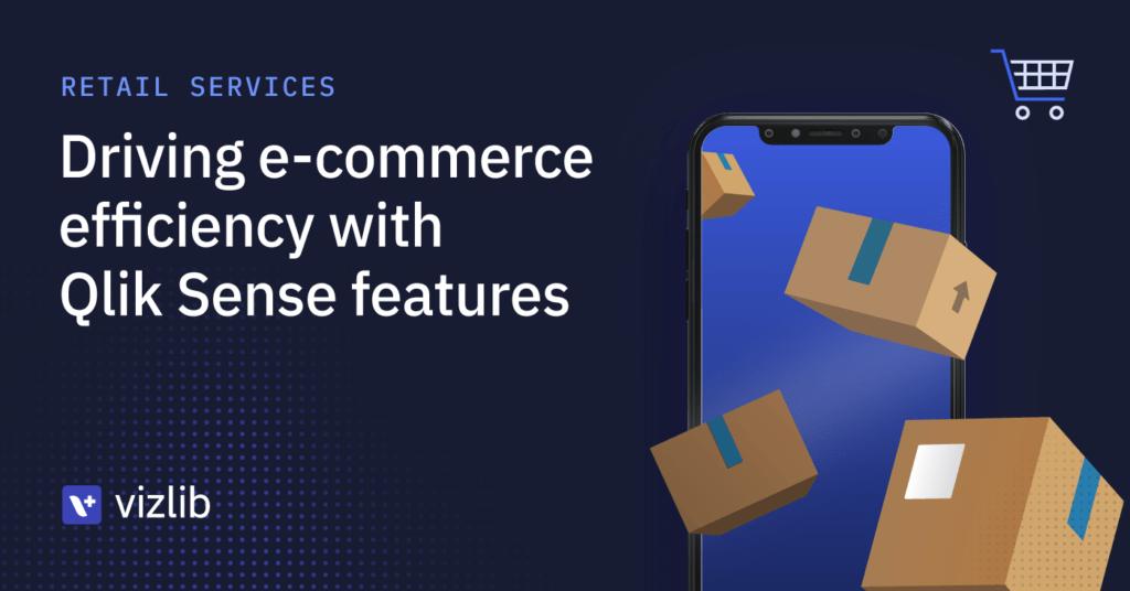 E-commerce analytics in Qlik Sense