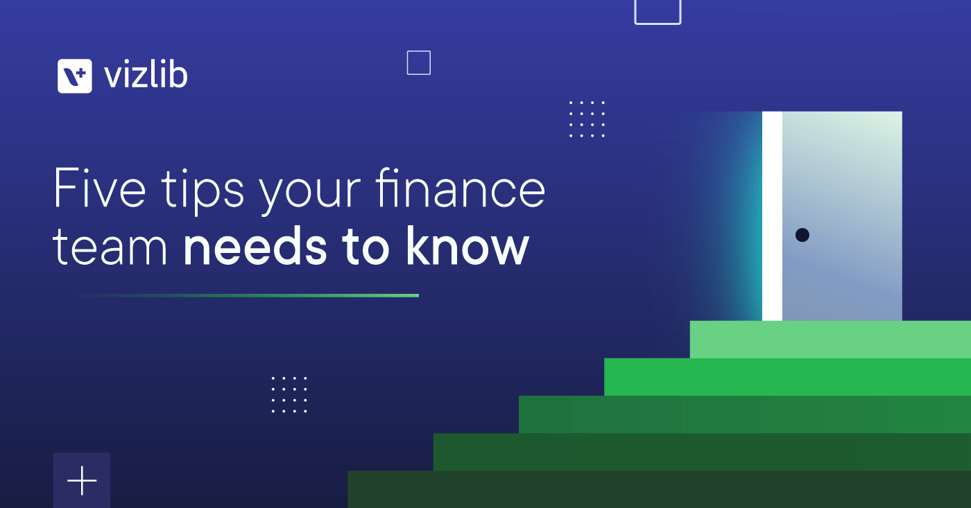 5 tips your finance team needs to know