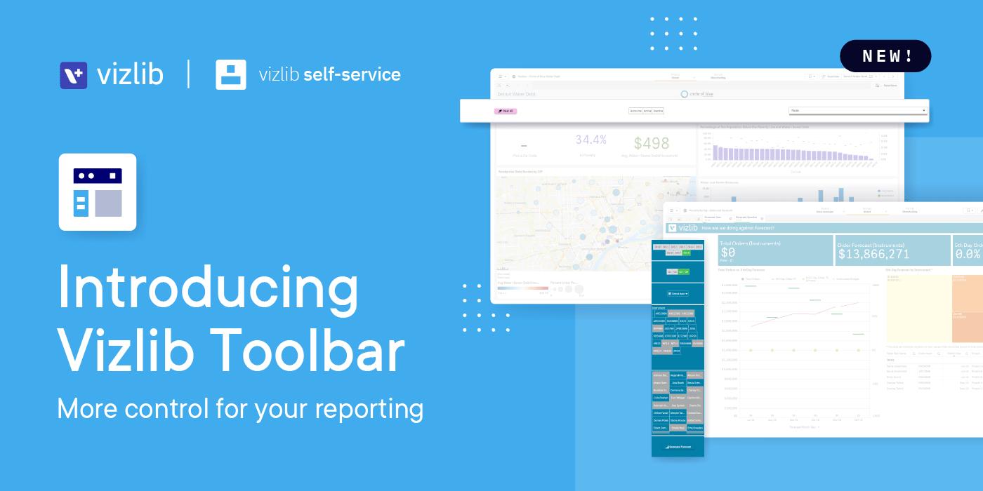 Introducing: Vizlib Toolbar – more control for your reporting
